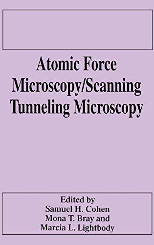 Atomic Force Microscopy/Scanning Tunneling Microscopy (E.L.B.a Forum)