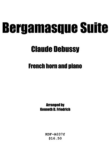 Bergamasque Suite - horn and piano (English Edition)