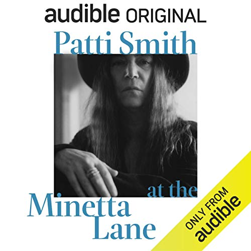 Patti Smith at the Minetta Lane     Words and Music              By:                                                                                                                                 Patti Smith                               Narrated by:                                                                                                                                 Patti Smith                      Length: 1 hr and 23 mins     2,120 ratings     Overall 4.3