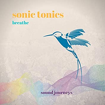 Sonic Tonics - Breathe