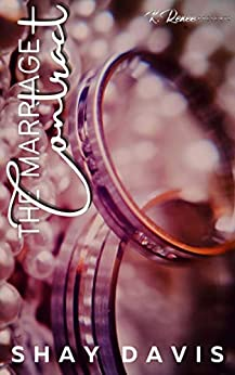 The Marriage Contract by [Shay Davis]
