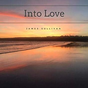 Into Love
