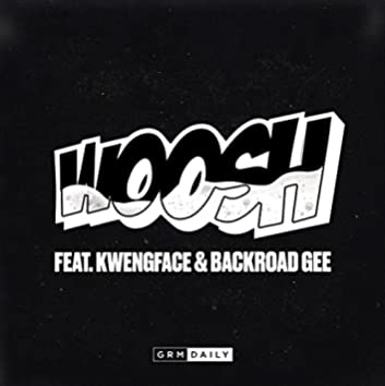Woosh (feat. Kwengface & Backroad Gee)
