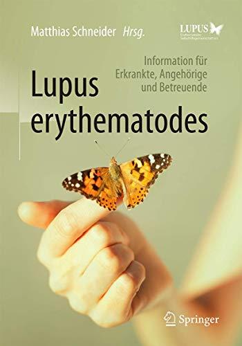 Lupus erythematodes: Information für Erkrankte, Angehörige und Betreuende