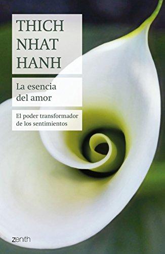 La esencia del amor: El poder transformador de los sentimientos (Spanish Edition)