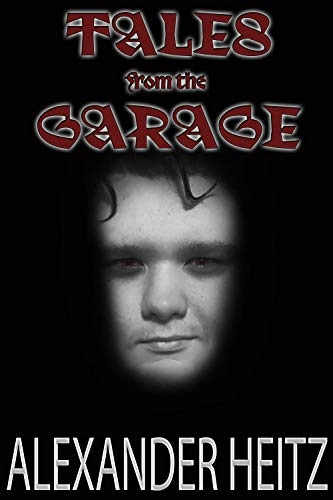 Tales from the Garage (English Edition)