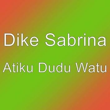 Atiku Dudu Watu