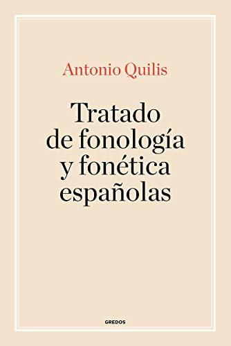 Tratado de fonología y fonética españolas (MANUALES)