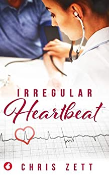Irregular Heartbeat by [Chris Zett]