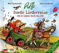 ROLFS BUNTE LIEDERREISE - arrangiert für Liederbuch - mit CD [Noten / Sheetmusic] Komponist: ZUCKOWSKI ROLF + GINSBACH JULIA