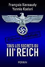Tous les secrets du IIIe Reich d'Yannis KADARI