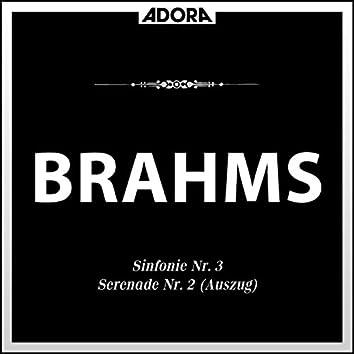 Brahms: Sinfonie No. 3, Op. 90 - Serenade No. 2, Op. 16 (Auszug)