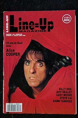 Line-Up 1990 n° 10 ALICE COOPER BILLY IDOL JEFF HEALEY GARY MOORE STEVE VAI DAMN YANKEES