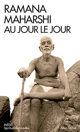 Ramana Maharshi au jour le jour: Le témoignage de Devaraja Mudaliar (Spiritualités vivantes Poche) (French Edition)