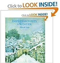 Impressionists In Winter Effets De Neige by Moffett, Charles S (1998) Hardcover