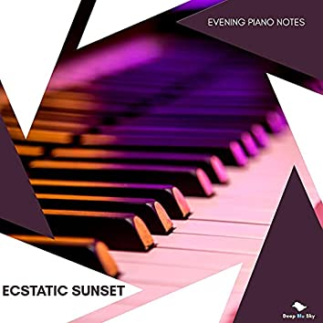 Ecstatic Sunset - Evening Piano Notes