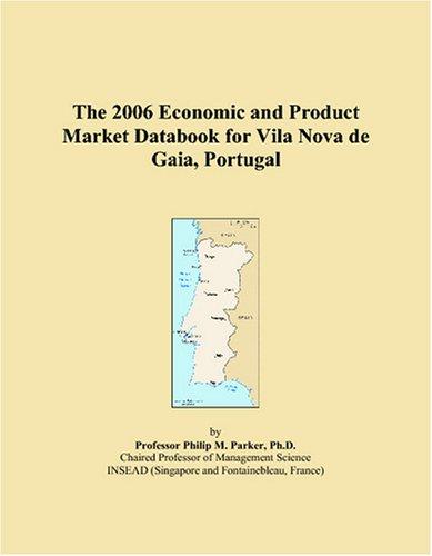 Price comparison product image The 2006 Economic and Product Market Databook for Vila Nova de Gaia
