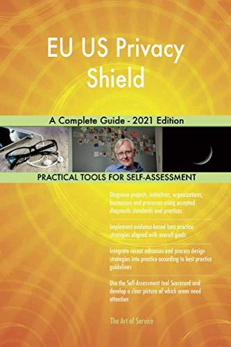 EU US Privacy Shield A Complete Guide - 2021 Edition