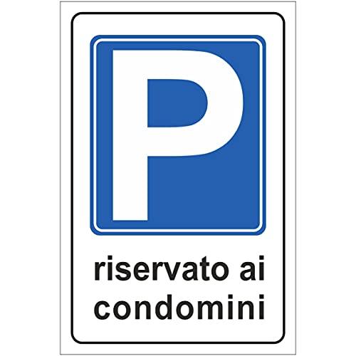 Cartello Parcheggio Riservato ai Condomini in alluminio dibond da 3mm. Per uso esterno o interno, installabile a muro, cancello (Cm 20x30)