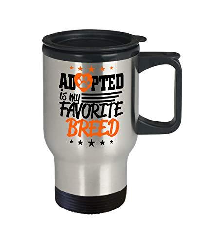 Adopted is My Favorite Breed Paw Print - Taza de café con tapa de acero inoxidable, diseño de animales de rescate – 14 onzas