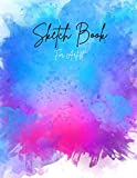 sketch book for artist: notebook for everything you want writing painting drawing sketching doodling