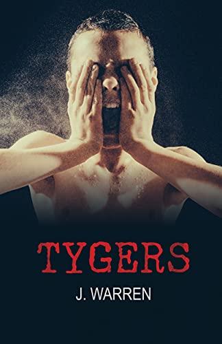 Tygers by [J. Warren]