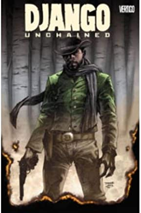 [(Django Unchained)] [ By (artist) Jason LaTour, By (artist) R. M. Guera, By (author) Quentin Tarentino ] [July, 2014]