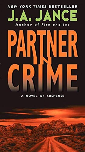 Compare Textbook Prices for Partner in Crime J. P. Beaumont Novel, 16 Reprint Edition ISBN 9780061961717 by Jance, J. A