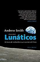 Lunáticos (Moondust): Qué fue de los hombres que pisaron la Luna