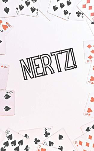 Nertz!: Scorebook for Nertz, Dutch Blitz, Squeal, Peanuts Playing Cards Game | 5x8 109 Pages, Nerts Score Tracker Notebook Journal