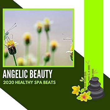 Angelic Beauty - 2020 Healthy Spa Beats