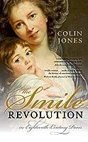 The Smile Revolution In Eighteenth-Century Paris