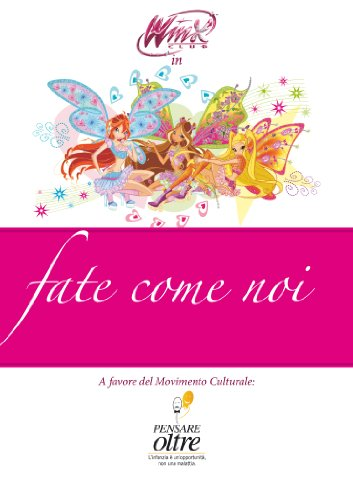 Winx - Fate come noi