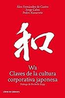 Wa, Claves de la cultura corporativa japonesa.