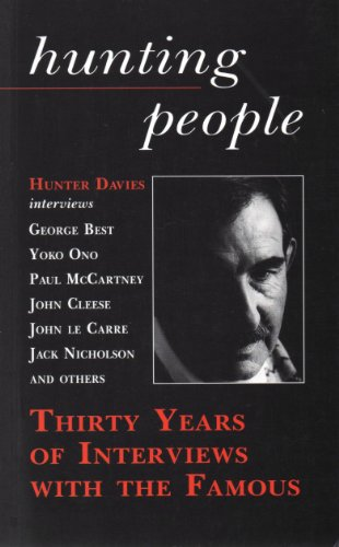 Download Hunting People: Thirty Years of Interviews With the Famous 1851585516