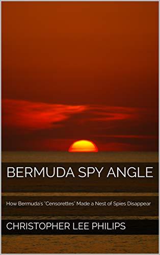 Bermuda Spy Angle: How Bermuda's