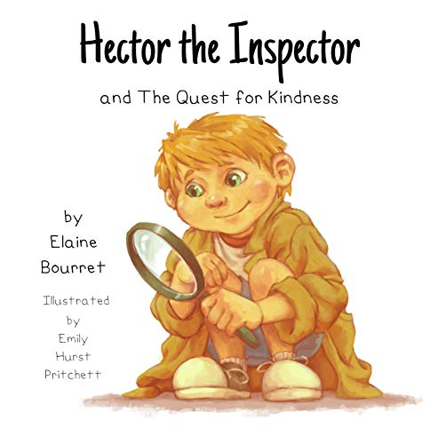 Hector the Inspector and the Quest for Kindness (English Edition)