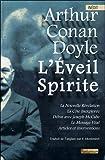 L'Eveil Spirite - La Nouvelle Révélation - Le Message Vital...