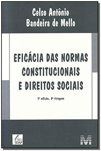 Eficácia das normas constitucionais e direitos sociais - 1 ed./2015