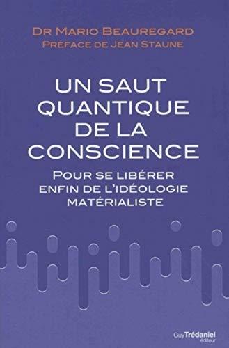 Un saut quantique de la conscience