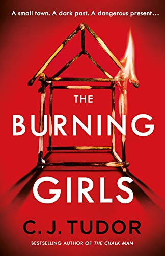 The Burning Girls by [C. J. Tudor]