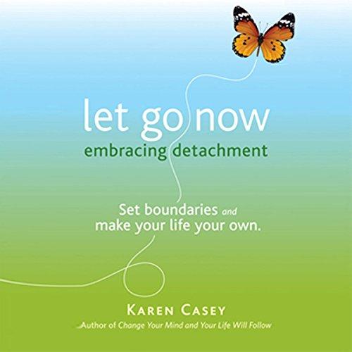 Let Go Now: Embracing Detachment cover art