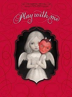 Play with me. Ediz. italiana