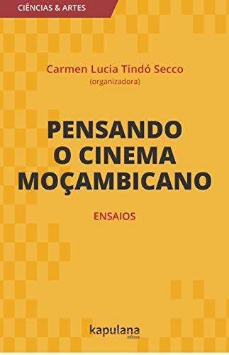 Pensando o cinema moçambicano, ensaios