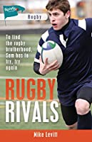 Rugby Rivals (Lorimer Sports Stories)