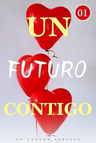 Un Futuro Contigo de Mano Book