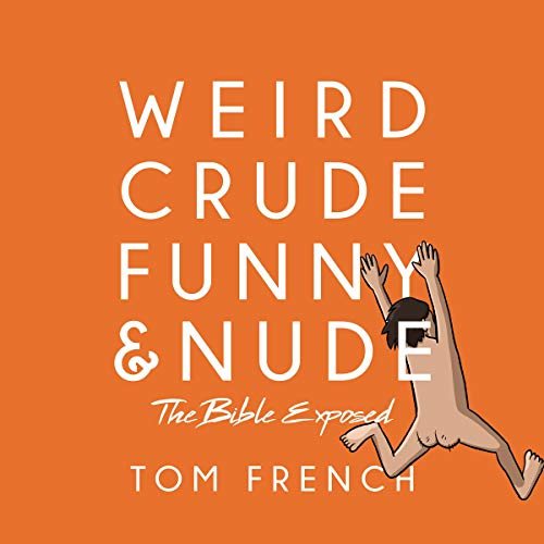 Weird, Crude, Funny, and Nude cover art