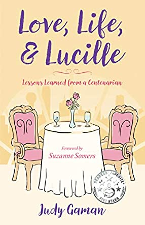 Love, Life, and Lucille