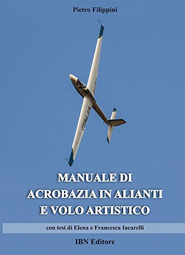 Manuale di acrobazia in alianti e volo artistico