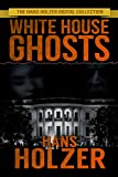 White House Ghosts (English Edition)